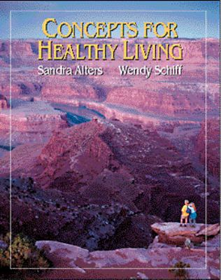 Concepts for Healthy Living - Sandra M. Alters - Mass Market Paperback