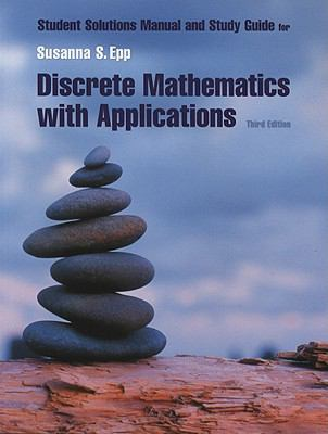 Student Solutions Manual for Epp's Discrete Mathematics with Applications