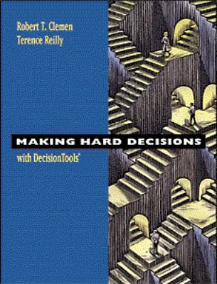 Making Hard Decisions With Decision Tools