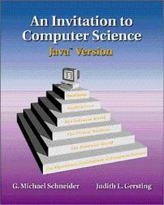 Invitation to Computer Science: Java Version