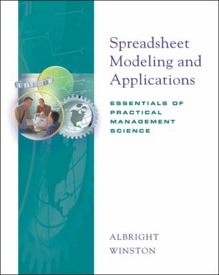 Spreadsheet Modeling and Applications Essentials of Practical Management Science