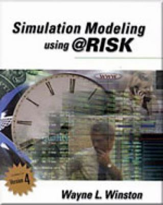 Simulation Modeling Using Risk Updated for Version 4