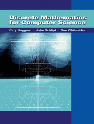 Discrete Mathematics For Computer Science With Student Solutions Manual on CDROM