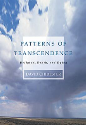 Patterns of Transcendence Religion, Death, and Dying