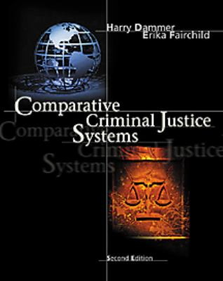 comparative criminal justice systems a topical approach 6th edition