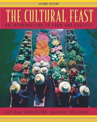 Cultural Feast An Introduction to Food and Society