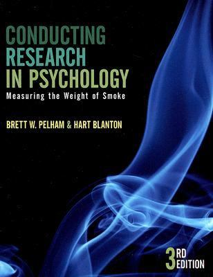 Conducting Research In Psychology Measuring The Weight Of Smoke
