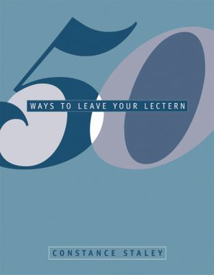 50 Ways to Leave Your Lectern