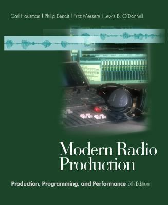 Modern Radio Production With Infotrac Production, Programming, and Performance
