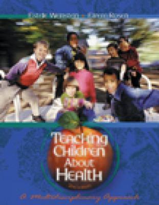 Teaching Children About Health A Multidisciplinary Approach