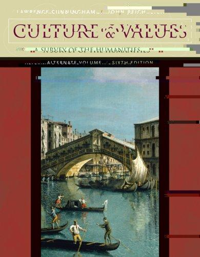 Culture and Values: A Survey of the Humanities, Alternate Edition (Book & CD-ROM)