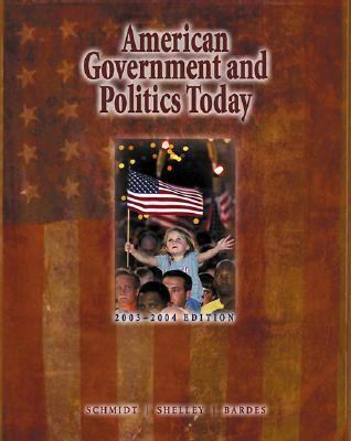 American Government and Politics Today With Infotrac