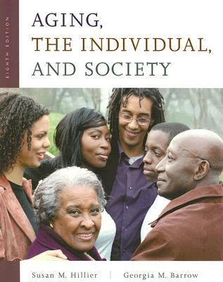 Aging, the Individual, And Society