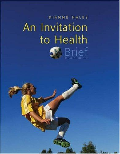 An Invitation to Health, Brief Edition (with Profile Plus 2006, and Health Almanac, Health, Fitness, and Wellness Internet Trifold, and InfoTrac )