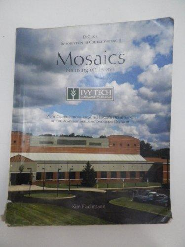 mosaics focusing on essays Mosaics: focusing on essays by kim flachmann starting at $099 mosaics: focusing on essays has 5 available editions to buy at half price books marketplace.