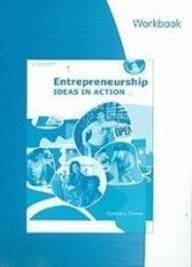 Workbook for Greene's Entrepreneurship: Ideas in Action