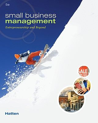 Small Business Management: Entrepreneurship and Beyond