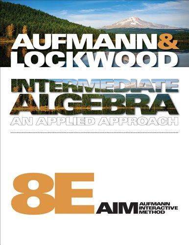 Student Solutions Manual for Aufmann/Lockwood's Intermediate Algebra, 8th