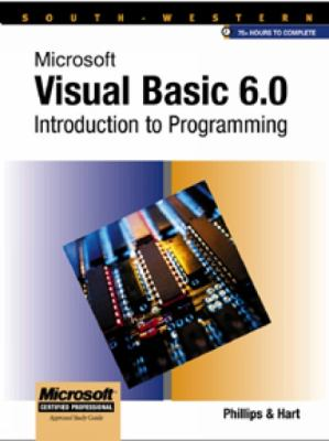Microsoft Visual Basic 6.0 Introduction to Programming