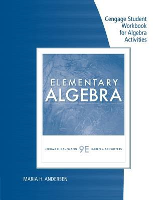 Student Workbook for Kaufmann/Schwitters' Elementary Algebra, 9th