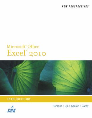 New Perspectives on Microsoft Excel 2010, Introductory (New Perspectives Series: Individual Office Applications)