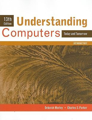 Understanding Computers: Today and Tomorrow, Introductory