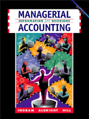 Managerial Accounting Information for Decisions