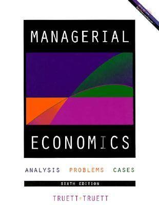 Managerial Economics Analysis, Problems, Cases