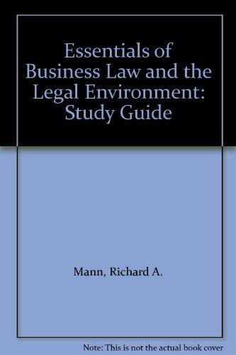 Essentials of Business Law and the Legal Environment: Study Guide