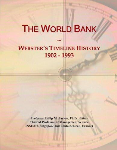 The World Bank: Webster's Timeline History, 1902 - 1993
