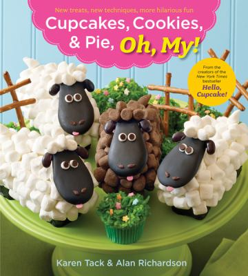 Cupcakes, Cookies, and Pie, Oh My!