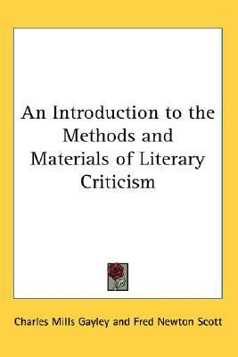 Introduction to the Methods and Materials of Literary Criticism