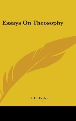 Essays on Theosophy