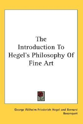 Introduction to Hegel's Philosophy of Fine Art