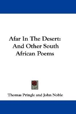 Afar in the Desert: And Other South African Poems