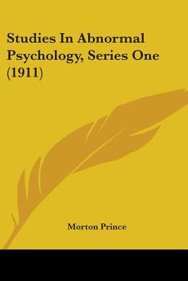 Studies In Abnormal Psychology, Series One (1911)