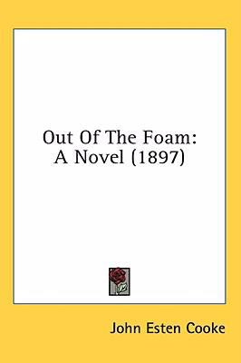 Out of the Foam: A Novel (1897)