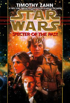 Star Wars: Specter of the Past (Hand of Thrawn #1) - Timothy Zahn - Hardcover
