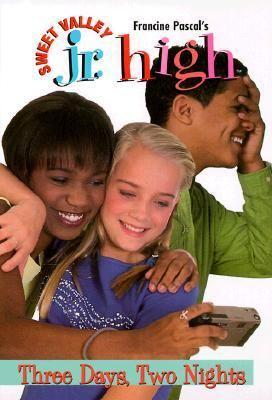Three Days, Two Nights (Sweet Valley Junior High Series #13)
