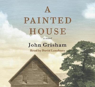 a painted house john grisham A painted house a novel by john grisham and a great selection of similar used, new and collectible books available now at abebookscom.