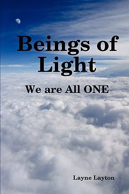 Beings Of Light - We Are All One