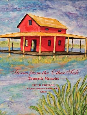 Stories from the Other Side: Thematic Memoirs (5th Edition)