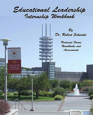 Educational Leadership : Internship Workbook