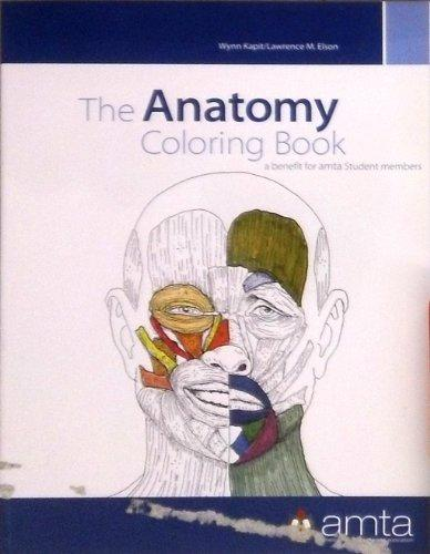 Anatomy Coloring Book 1st Edition : The Anatomy Coloring Book: AMTA Student Custom Edition Rent 9780558958459 0558958451
