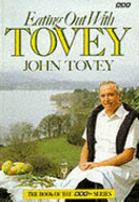 Eating out with Tovey - John Tovey - Paperback