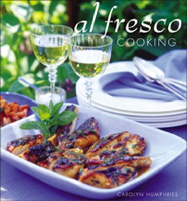 Al Fresco Cooking Everything You Need to Know About Cooking Outdoors