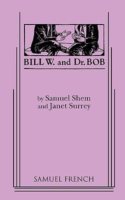 Bill W. and Dr. Bob