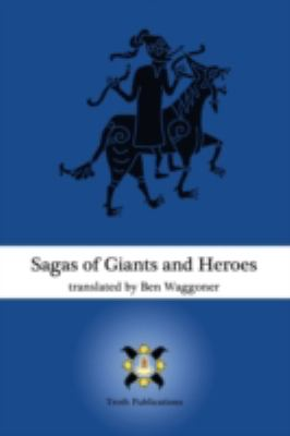 Sagas of Giants and Heroes