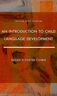 Introduction to Child Language Development