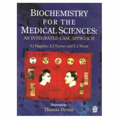 Biochemistry for Medical Sciences